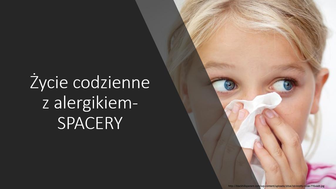 Życie codzienne z alergikiem- SPACERY 😷
